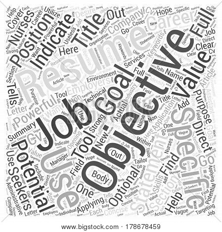 How to Use a Resume Objective to Help Your Job Application Word Cloud Concept