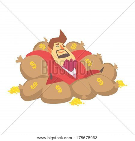 Millionaire Rich Man Laying On Money Bags Filled With Golden Coins, Funny Cartoon Character Lifestyle Situation. Multimillionaire Businessman With Goatee In Red Suit Activity Vector Illustration.