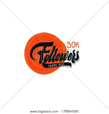 Thank you 30000 followers poster. Lettering card for social networking
