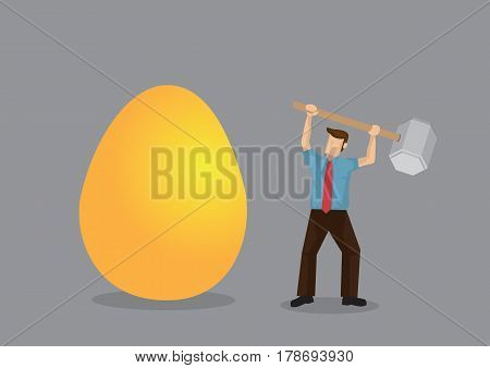 Cartoon man raises hammer ready to break huge golden egg representing valuable asset. Creative vector illustration on concept for personal finance management.