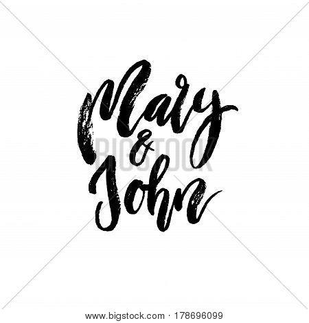 Mary And John. Modern Brush Calligraphy.