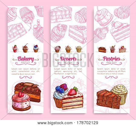 Bakery and pastry shop desserts banner set. Cake, cupcake, chocolate brownie, fruit dessert, muffin, berry pie and pudding with cream, cherry, strawberry, cookie and caramel. Cafe menu flyer design