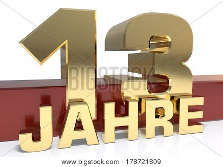Golden digit thirteen and the word of the year. Translated from the German - years.3D illustration