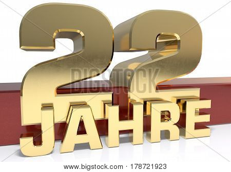 Golden digit twenty two and the word of the year. Translated from the German - years.3D illustration