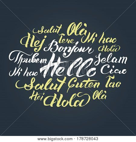 Vector hand lettering text Hello written on different languages. Brushed calligraphy international welcome inscription
