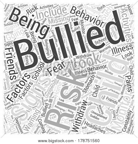 Is Your Child at Risk of Being Bullied Word Cloud Concept