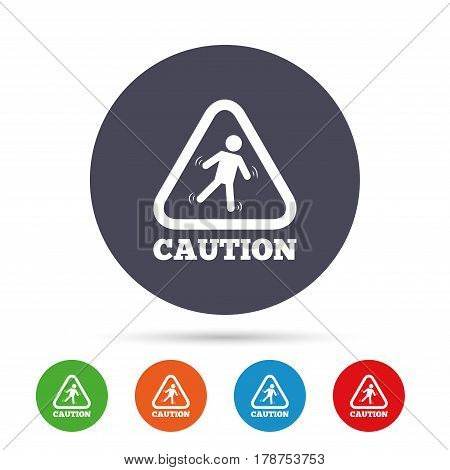 Caution wet floor sign icon. Human falling triangle symbol. Round colourful buttons with flat icons. Vector