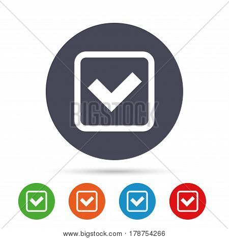 Check mark sign icon. Yes square symbol. Confirm approved. Round colourful buttons with flat icons. Vector