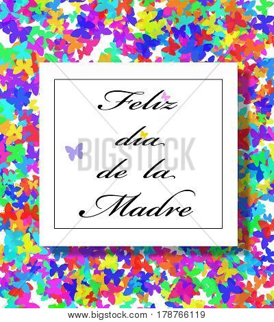 Happy Mother's Day greeting card in Spanish on colorful butterflies background.