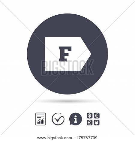 Energy efficiency class F sign icon. Energy consumption symbol. Report document, information and check tick icons. Currency exchange. Vector
