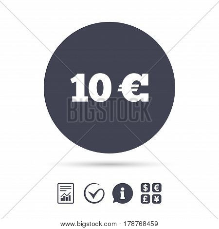 10 Euro sign icon. EUR currency symbol. Money label. Report document, information and check tick icons. Currency exchange. Vector