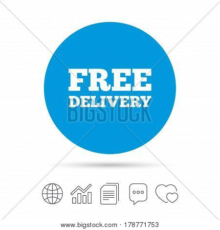 Free delivery sign icon. Delivery button. Copy files, chat speech bubble and chart web icons. Vector