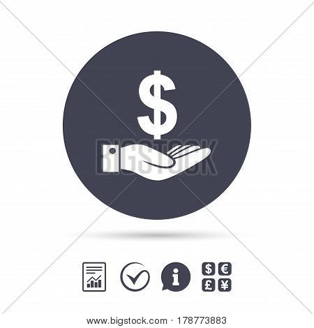 Dollar and hand sign icon. Palm holds money USD currency symbol. Report document, information and check tick icons. Currency exchange. Vector