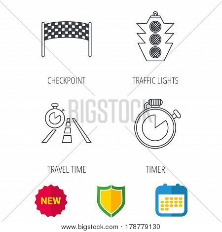 Checkpoint, traffic lights and timer icons. Travel time, road linear signs. Shield protection, calendar and new tag web icons. Vector