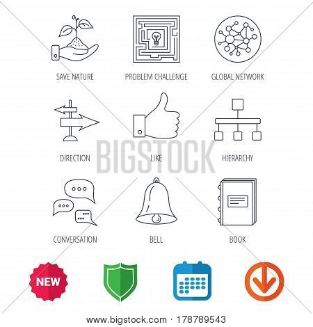 Global network, like and conversation icons. Book, bell and direction arrows linear signs. Save nature, maze and hierarchy icons. New tag, shield and calendar web icons. Download arrow. Vector