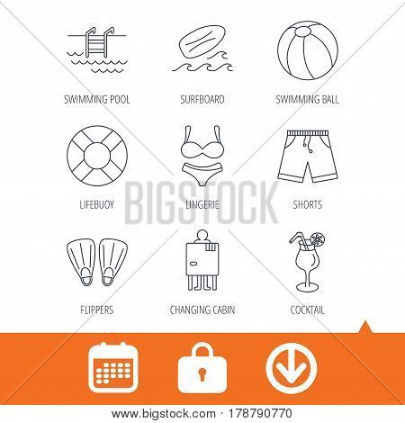 Surfboard, swimming pool and trunks icons. Beach ball, lingerie and shorts linear signs. Lifebuoy, cocktail and changing cabin icons. Download arrow, locker and calendar web icons. Vector