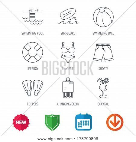 Surfboard, swimming pool and trunks icons. Beach ball, lingerie and shorts linear signs. Lifebuoy, cocktail and changing cabin icons. New tag, shield and calendar web icons. Download arrow. Vector