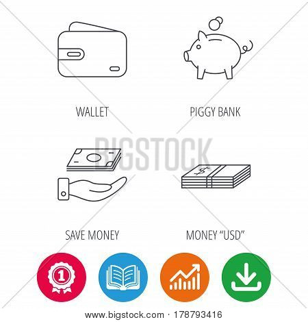Piggy bank, cash money and wallet icons. Save money linear sign. Award medal, growth chart and opened book web icons. Download arrow. Vector