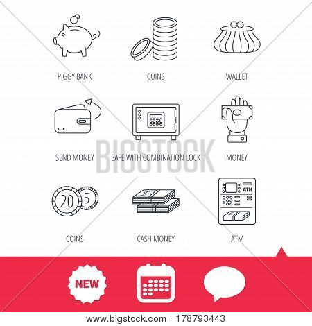 Piggy bank, cash money and wallet icons. Safe box, send money and dollar usd linear signs. Give money, coins and ATM icons. New tag, speech bubble and calendar web icons. Vector