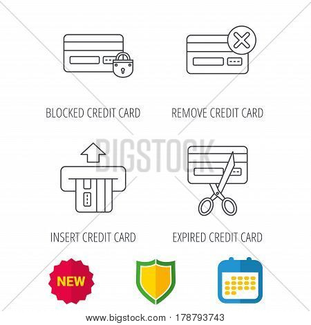Bank credit card icons. Banking, blocked and expired debit card linear signs. Shield protection, calendar and new tag web icons. Vector