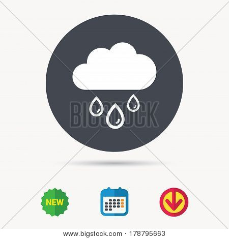 Cloud with rain drops icon. Rainy day symbol. Calendar, download arrow and new tag signs. Colored flat web icons. Vector