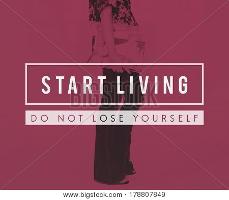 Motivation Positive Start Living Quote