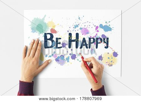 Be Happy Enjoy Fun Leisure Playful Relax