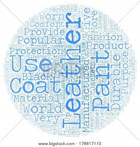 Leather Pants and Leather Coats text background wordcloud concept