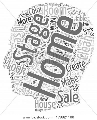 Life is a Stage So is Your Home text background wordcloud concept
