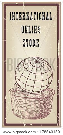 Poster for online store. Symbolic consumption basket with the globe.