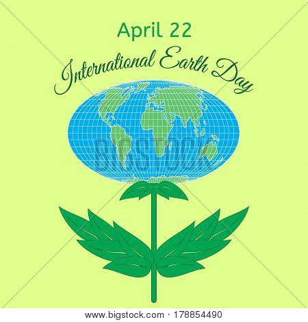 International Mother Earth Day theme. Globe in the form of a flower with leaves as a symbol of environmental and climate literacy. You can add your own text. Vector illustration.