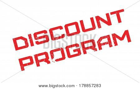 Discount Program rubber stamp. Grunge design with dust scratches. Effects can be easily removed for a clean, crisp look. Color is easily changed.