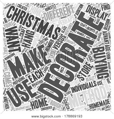 Making Your Own Christmas Decorations versus Buying Them Word Cloud Concept