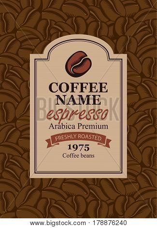 design vector label for coffee beans in retro style on the background of beans