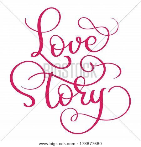 red Love story words on white background. Hand drawn Calligraphy lettering Vector illustration EPS10.