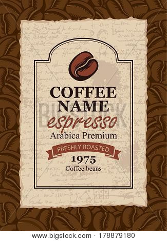 design vector label for coffee beans in retro style on the background of beans and manuscript