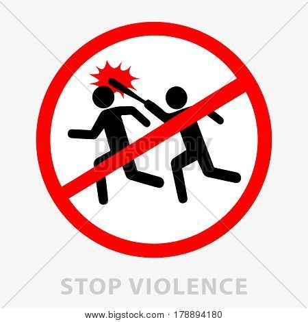 Sign stop violence. One symbolically drawn person catches up and beats another with a stick. Can be used as a print or as a sticker. Flat style. Vector illustration isolated from background