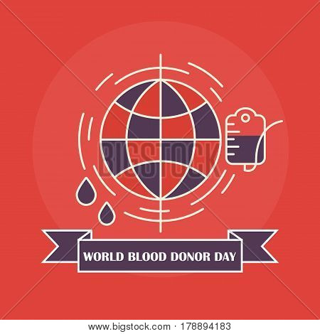 Vector world blood donor day concept with blood donation bag , world and blood drops in trendy linear style. World blood donor day. Vector illustrations.