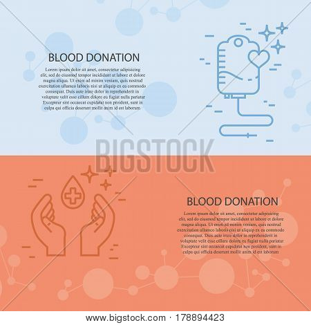 Vector blood donation concept with  blood donation bag, hands and blood drop. Line symbols with place for text . Vector blood donation banners.