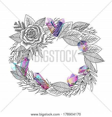 Romantic frame with rose and crystals gems isolated. Black and white floral wreath and multicolored gradient rainbow gem stones. Vector illustration.