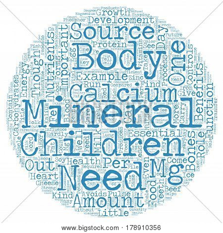 Minerals For Your Children Minor Yet Important text background wordcloud concept