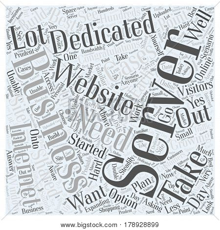 Need A Dedicated Server Word Cloud Concept