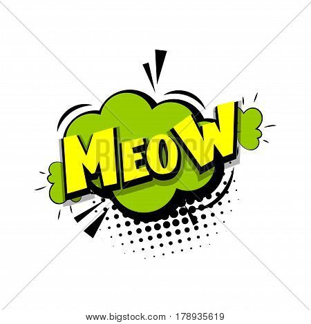 Lettering meow kitty. Comics book halftone balloon. Bubble icon speech phrase. Cartoon exclusive font label tag expression. Comic text sound effects dot back. Sounds vector illustration.