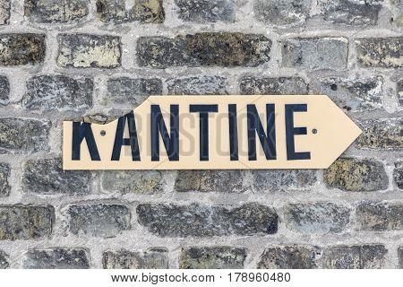 Sign Kantine - Canteen - At An Old Brick Wall