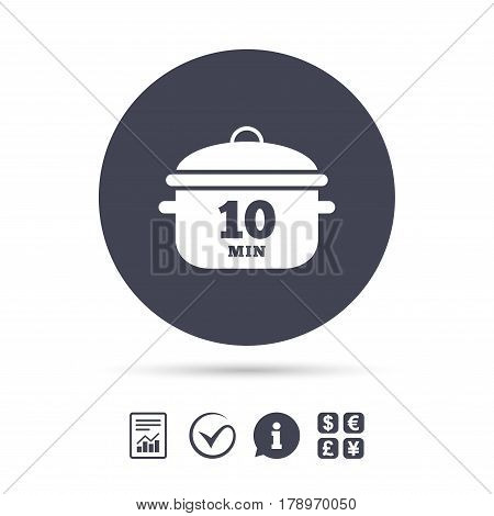 Boil 10 minutes. Cooking pan sign icon. Stew food symbol. Report document, information and check tick icons. Currency exchange. Vector
