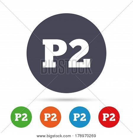 Parking second floor sign icon. Car parking P2 symbol. Round colourful buttons with flat icons. Vector