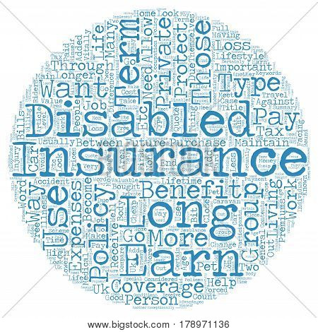 Private Long Term Disability Insurance text background wordcloud concept