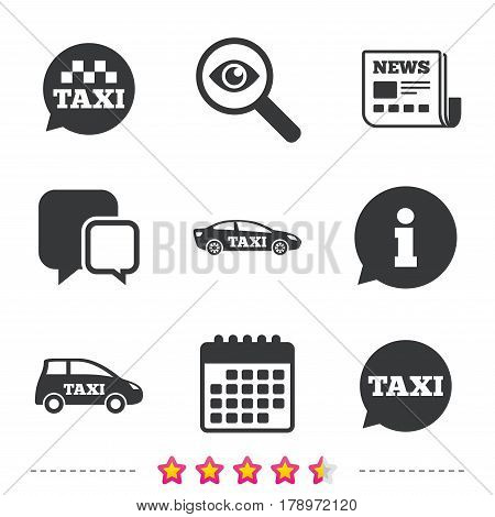 Public transport icons. Taxi speech bubble signs. Car transport symbol. Newspaper, information and calendar icons. Investigate magnifier, chat symbol. Vector