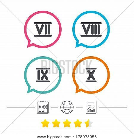 Roman numeral icons. 7, 8, 9 and 10 digit characters. Ancient Rome numeric system. Calendar, internet globe and report linear icons. Star vote ranking. Vector
