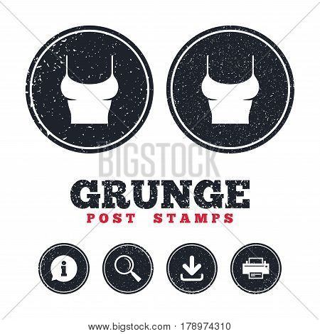 Grunge post stamps. Women T-shirt sign icon. Intimates and sleeps symbol. Information, download and printer signs. Aged texture web buttons. Vector